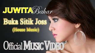 Gambar cover Juwita Bahar - Buka Sithik Joss (House Music) [Official Music Video HD]