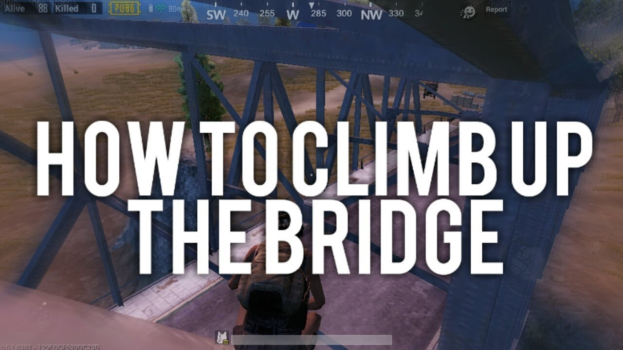 How To Climb Up The Bridge In Pubg Mobile!