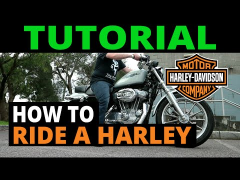 HOW TO RIDE A HARLEY DAVIDSON (specifically)