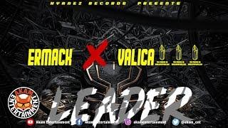 Ermack x Valica - Leader - January 2019