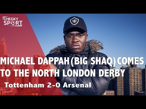 BIG SHAQ comes to North London Derby |Michael Dapaah & Eriksen Recognises CheekySport