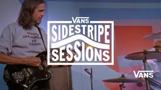 Quicksand: Vans Sidestripe Sessions | VANS