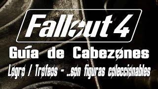 Fallout 4 - Guía de Cabezones - Logro / Trofeo son figuras coleccionables (They're Action Figures)