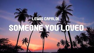 Download lagu Lewis Capaldi - Someone You Loved (Lambada Francesa) (Eduardo Luzquiños, Dj Keflem) (Lyrics) |TikTok