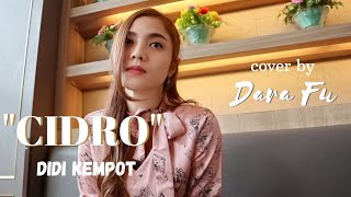 Download Lagu Cidro Didi Kempot Cover By Dara Fu Remix Koplo Versi Gagak MP3