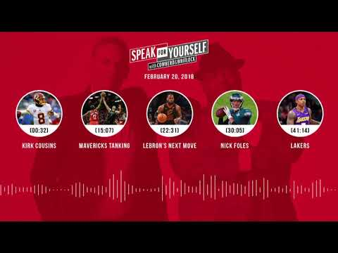 SPEAK FOR YOURSELF Audio Podcast (2.20.18) with Colin Cowherd, Jason Whitlock   SPEAK FOR YOURSELF