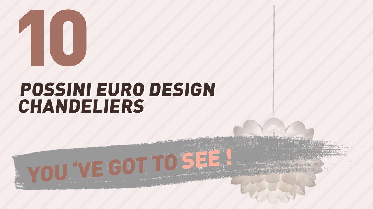 Possini Euro Design Chandeliers New Popular 2017 Youtube