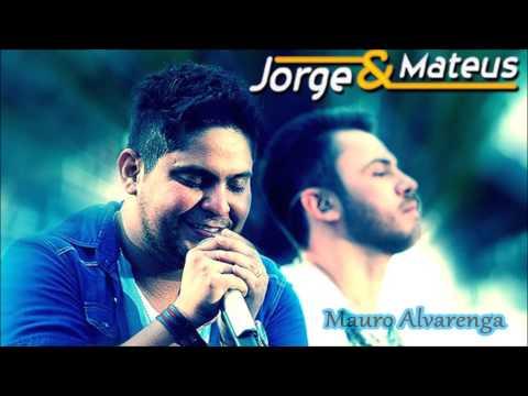 Jorge e Mateus #As Melhores