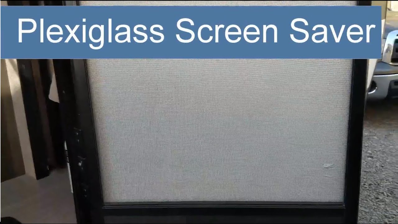 Pet Proofing Your Rv Screen Door With Plexiglass Easy Diy Save