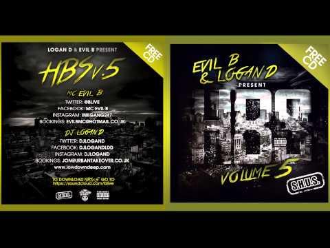 EVIL B & LOGAN D present HBS v5