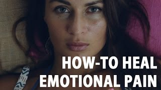 How I Heal Emotional Pain (Powerful technique)