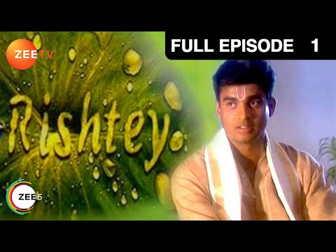 Rishtey - Episode 1
