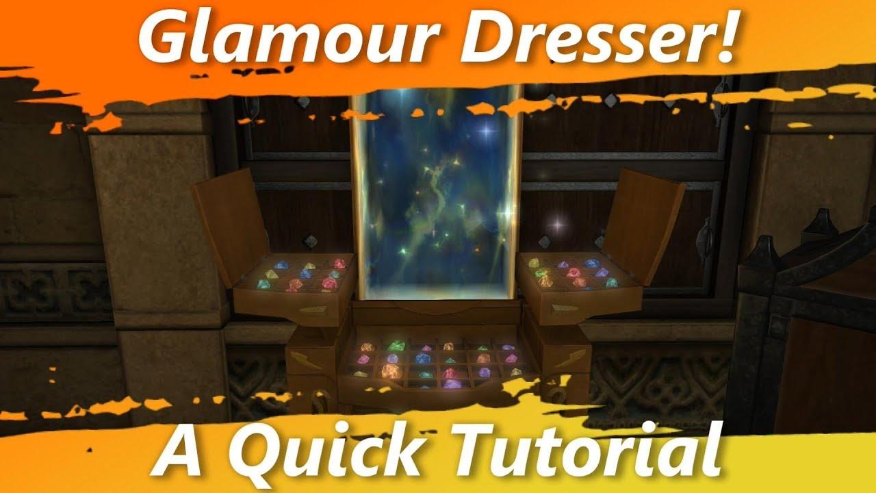 Glamour Dresser! A Quick Tutorial [FFXIV Fun]