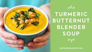 Turmeric Butternut Blender Soup