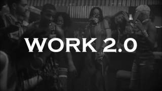 Rihanna x Drake - Work 2.0 (Shinna's Way)