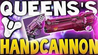 Destiny - QUEEN'S HANDCANNON !! (Legendary Handcannon)
