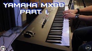 Yamaha MX88 Part. 1 | No Talking |