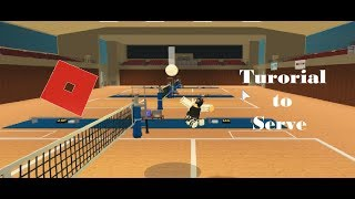 Roblox Volleyball Totorial || How to serve