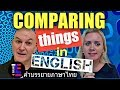 Comparing things in English (with full Thai subtitles)