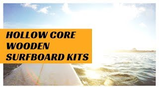 R'n'D of Our New Wooden Surfboard kits - Part 1 of our R'n'D process
