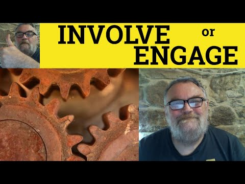 Involve and Engage Explanation, Engage or Involve Difference, British English