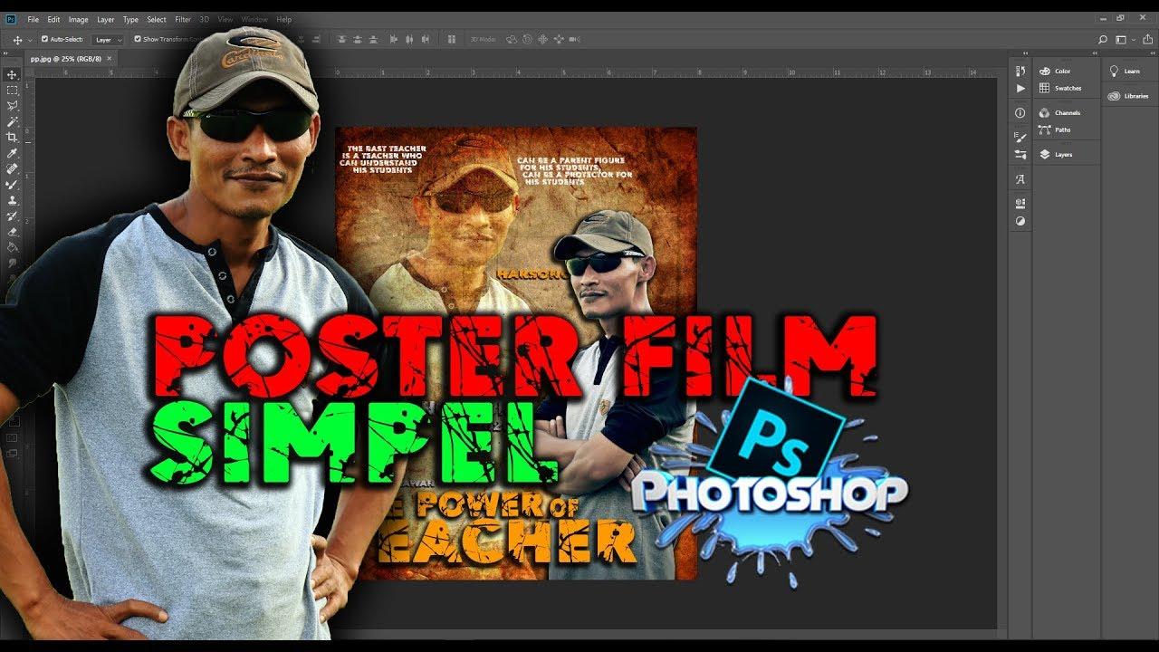 Cara Membuat Poster Film Keren Dan Simpel Di Photoshop Youtube