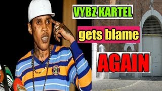 Vybz Kartel Gets Blame For Everything That Happens In Prison