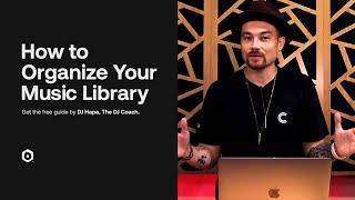 Mixing It Up: Basics of Organizing Your DJ Music
