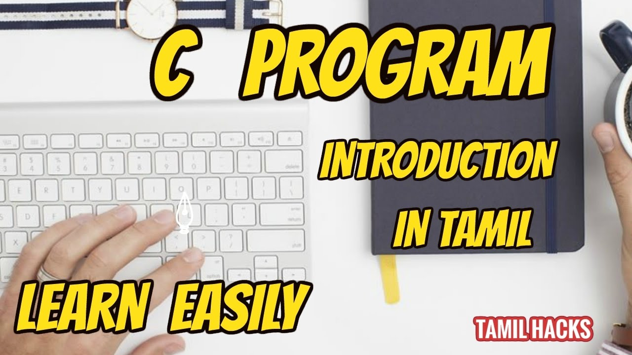 learn c programming  in tamil | simple steps all concepts (c intro) || tamil hacks