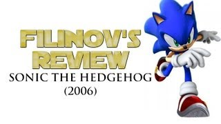 Обзор игры Sonic The Hedgehog 2006 - Filinov's Review