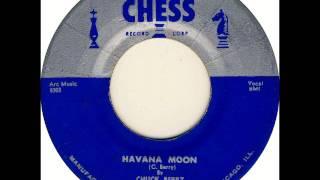 Chuck Berry - Havana Moon on 1956 Chess 45 rpm record.