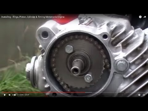 Installing - Rings, Piston, Cylinder & Timing Motorcycle Engine  (Cell Phone Friendly)