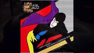 ルパン三世愛のテーマ  10th~NEW FLIGHT~ YUJI OHNO & LUPINTIC FIVE Jazz