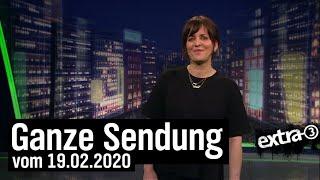 Extra 3 vom 19.02.2020 mit Sarah Kuttner