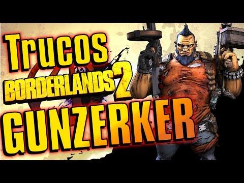 Borderlands 2 | Trucos y curiosidades | Gunzerker (Parte 1)