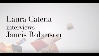 Laura Catena Interviews Jancis Robinson