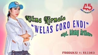 Nikma Nirmala - Welas Coro Endi [OFFICIAL].mp3