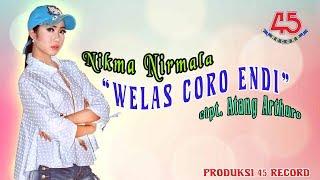 Nikma Nirmala - Welas Coro Endi [OFFICIAL].mp3