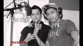 "Karen new song PK & NC Sun ""The truth"" [OFFICIAL]"