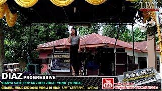 DIAZ 2018 - Hanya Satu Darmansyah (Cover) Music KN7000 Vocal YUNDA DIAZ PROGRESSIVE Live Tg. Pura