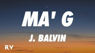 Similar Songs to J. Balvin - Ma' G Suggestions