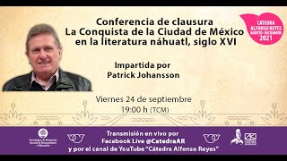 PATRICK JOHANSSON. La Conquista de la Ciudad de México