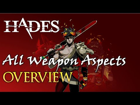 Overview of All Weapon Aspects   Hades