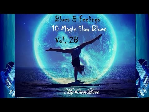 Blues & Feelings ~10 Magic Slow Blues  Vol. 28 mp3