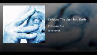 Collapse The Light Into Earth
