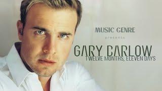 Gary Barlow - 12 Months, Eleven Days