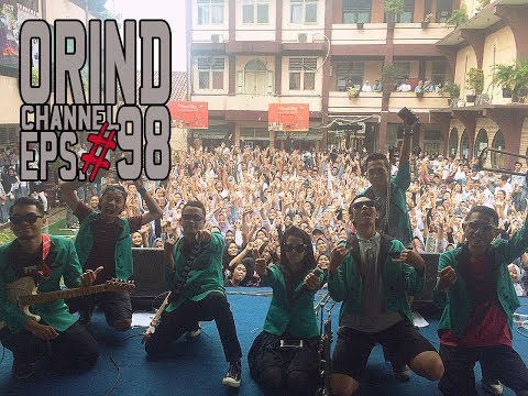 ORIND CHANNEL EPS.  #98 (#ORINDgigs Back To SMK PGRI 1 Jakarta Timur)