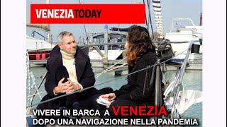 VIVERE IN BARCA a Venezia - ultimo approdo nella pandemia