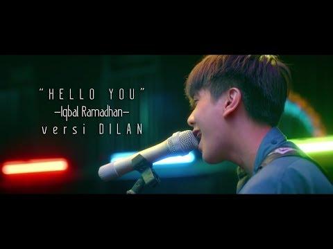 Hello You - Iqbal Ramadhan | Ost.TemanTapiNikah | Versi Dilan