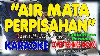 AIR MATA PERPISAHAN KARAOKE/TANPA VOKAL + LIRIK HD II COVER TERAS KARAOKE